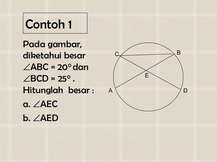 Contoh 1 <ul><li>Pada gambar, diketahui besar   ABC = 20 0  dan   BCD = 25 0  . Hitunglah  besar : </li></ul><ul><li>a. ...