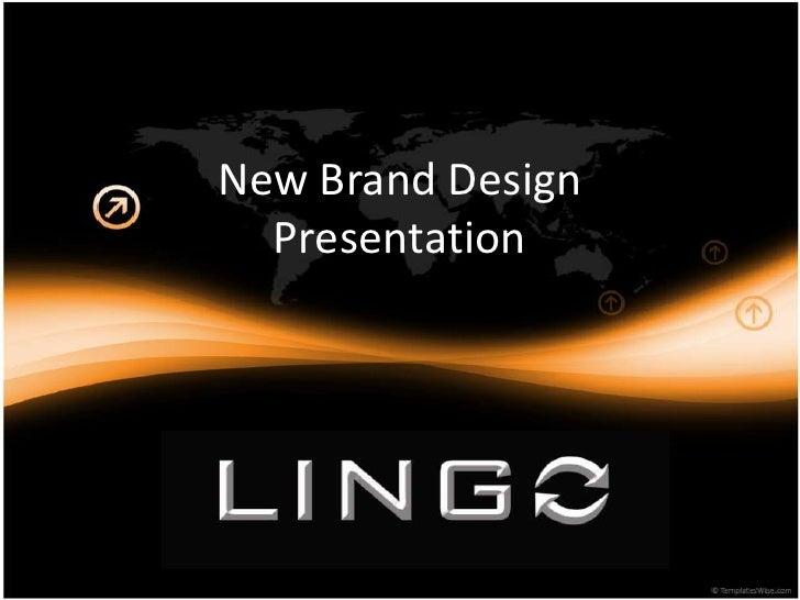 New Brand Design Presentation<br />