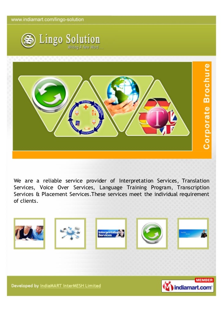 We are a reliable service provider of Interpretation Services, TranslationServices, Voice Over Services, Language Training...