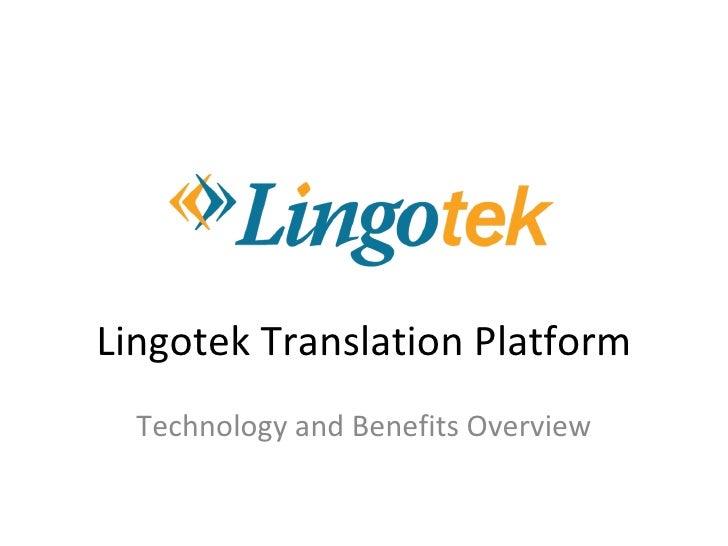 Lingotek Translation Platform Technology and Benefits Overview