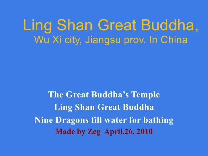 Ling Shan Great Buddha,  Wu Xi city, Jiangsu prov. In China The Great Buddha's Temple Ling Shan Great Buddha Nine Dragons ...
