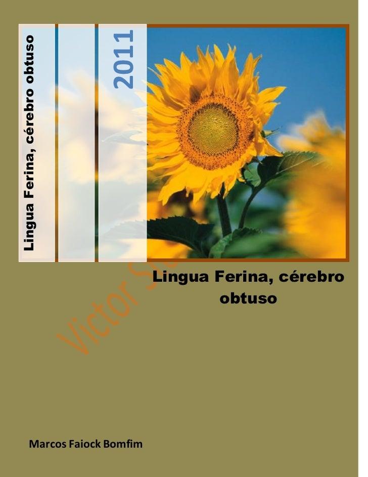 2011Lingua Ferina, cérebro obtuso                                        Lingua Ferina, cérebro                           ...