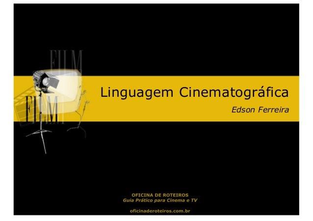 Linguagem CinematográficaEdson Ferreira
