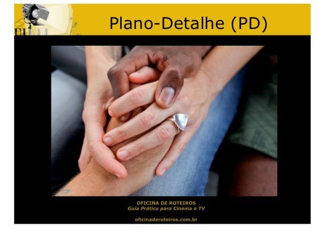 Plano-Detalhe (PD)