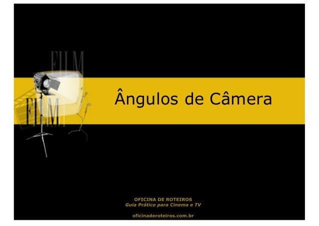Ângulos de Câmera