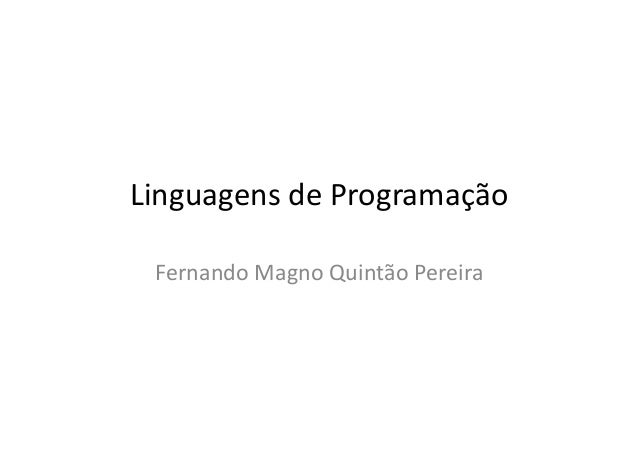LinguagensdeProgramação FernandoMagnoQuintãoPereira