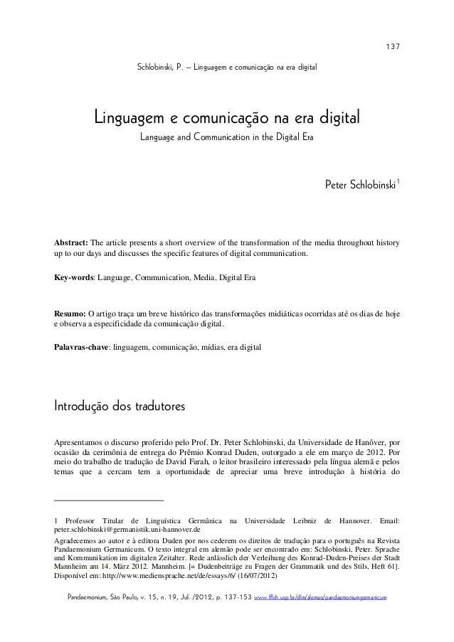 137  Schlobinski, P. – Linguagem e comunicação na era digital  Linguagem e comunicação na era digital  Language and Commun...