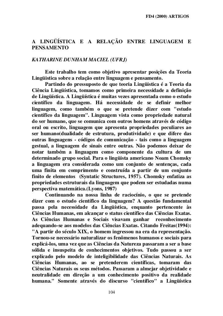 FD4 (2000) ARTIGOSA LINGÜÍSTICA E A RELAÇÃO ENTRE LINGUAGEM EPENSAMENTOKATHARINE DUNHAM MACIEL (UFRJ)       Este trabalho ...