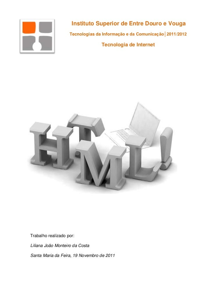 Instituto Superior de Entre Douro e Vouga                    Tecnologias da Informação e da Comunicação│2011/2012         ...