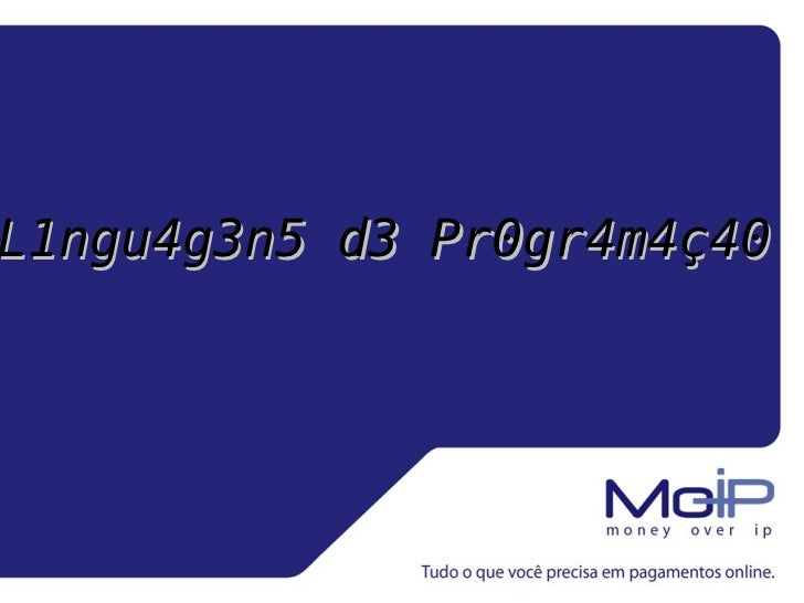 Título da apresentação L1ngu4g3n5 d3 Pr0gr4m4ç40