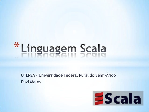 * UFERSA – Universidade Federal Rural do Semi-Árido  Davi Matos