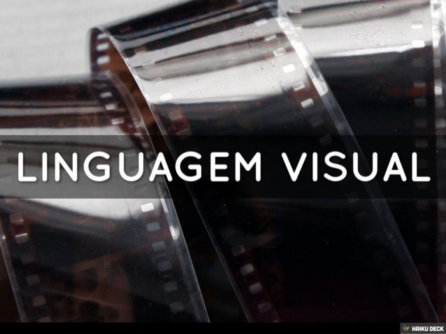 Audiovisual - Linguagem Visual - Intro