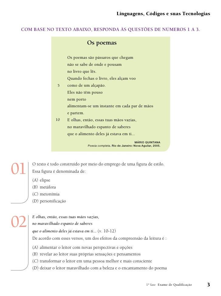 Linguagens, Códigos e suas Tecnologias COM BASE NO TEXTO ABAIXO, RESPONDA ÀS QUESTÕES DE NÚMEROS 1 A 3.                   ...