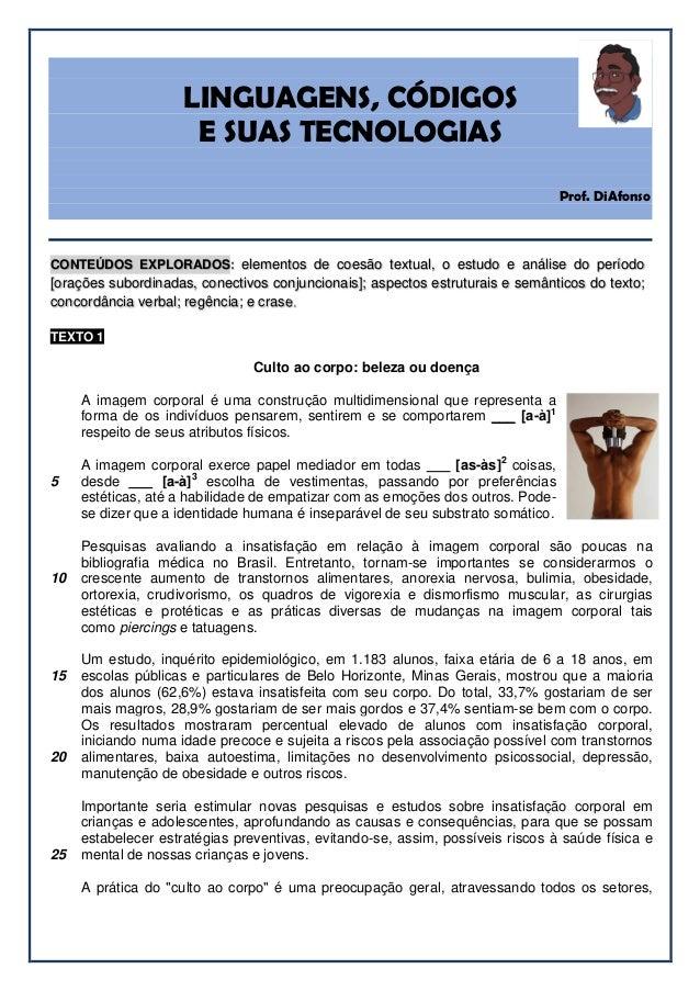 LINGUAGENS, CÓDIGOS E SUAS TECNOLOGIAS Prof. DiAfonso CONTEÚDOS EXPLORADOS: elementos de coesão textual, o estudo e anális...