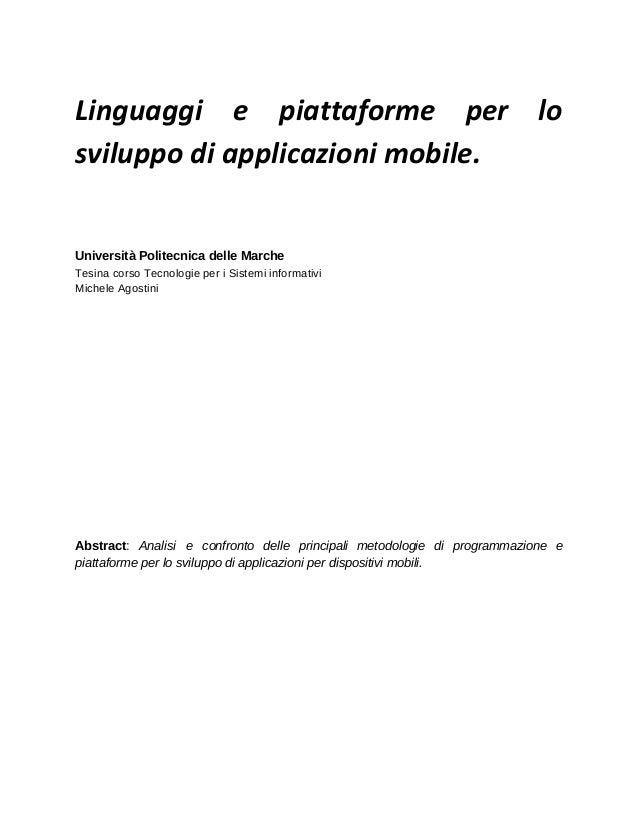 Linguaggi e piattaforme per lo sviluppo di applicazioni mobile.    UniversitàPolitecnicadelleMarche Tesinacorso...