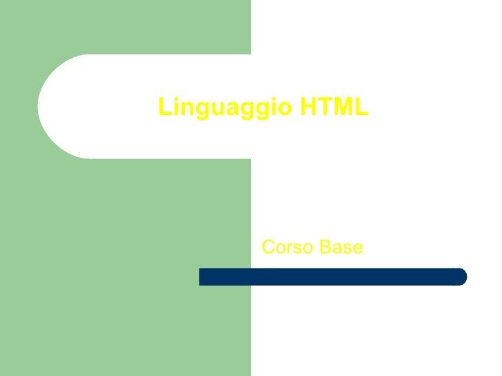 Linguaggio HTML Corso Base