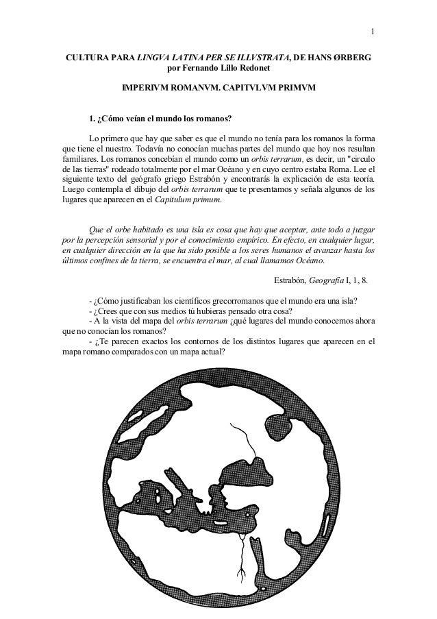 1 CULTURA PARA LINGVA LATINA PER SE ILLVSTRATA, DE HANS �RBERG por Fernando Lillo Redonet IMPERIVM ROMANVM. CAPITVLVM PRIM...