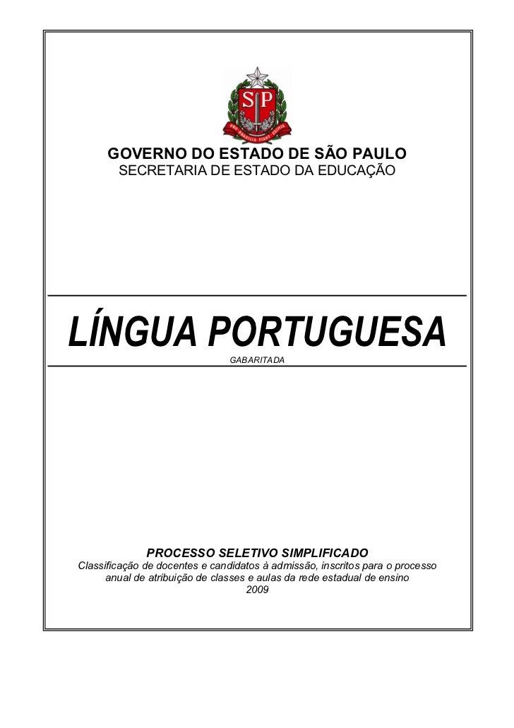 GOVERNO DO ESTADO DE SÃO PAULO        SECRETARIA DE ESTADO DA EDUCAÇÃOLÍNGUA PORTUGUESA               GABARITADA          ...