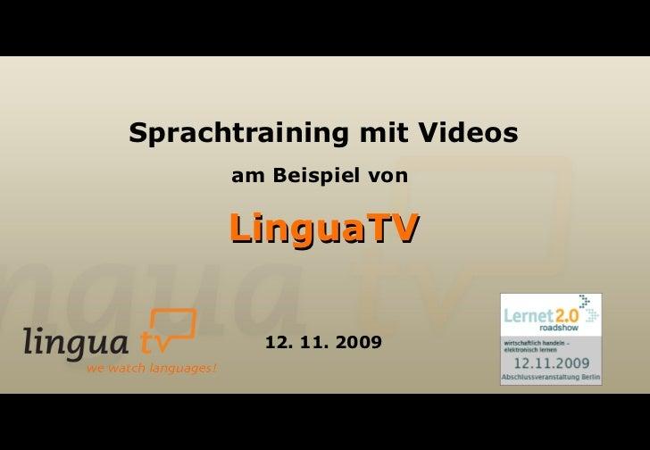Sprachtraining mit Videos am Beispiel von  LinguaTV 12. 11. 2009