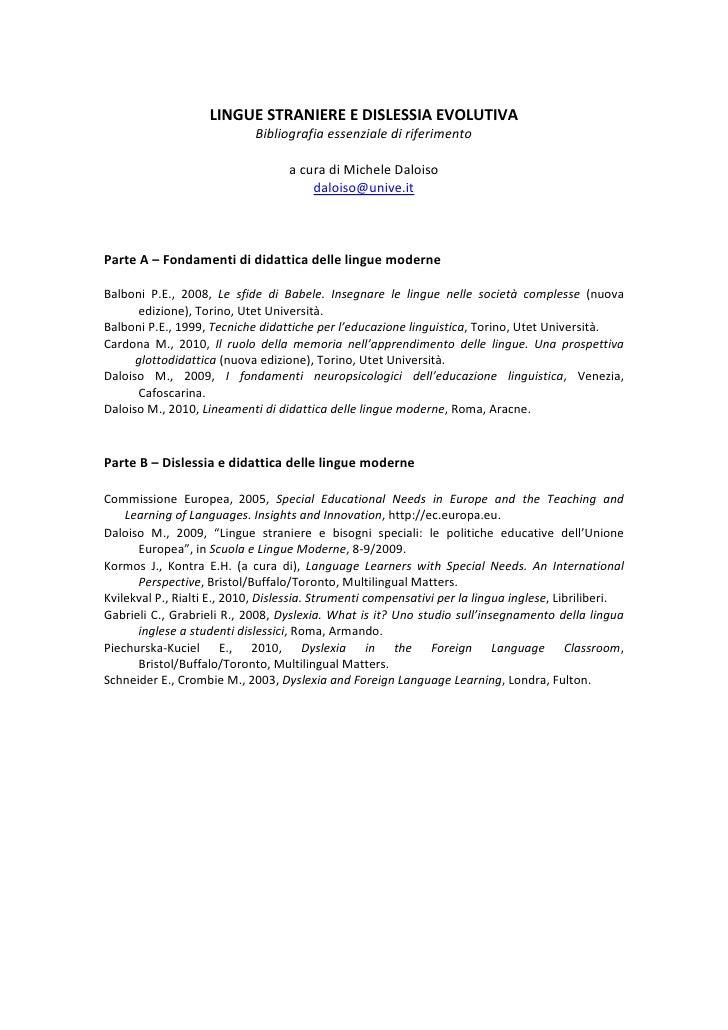 LINGUE STRANIERE E DISLESSIA EVOLUTIVA                             Bibliografia essenziale di riferimento                 ...