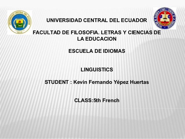 UNIVERSIDAD CENTRAL DEL ECUADORFACULTAD DE FILOSOFIA. LETRAS Y CIENCIAS DE               LA EDUCACION            ESCUELA D...