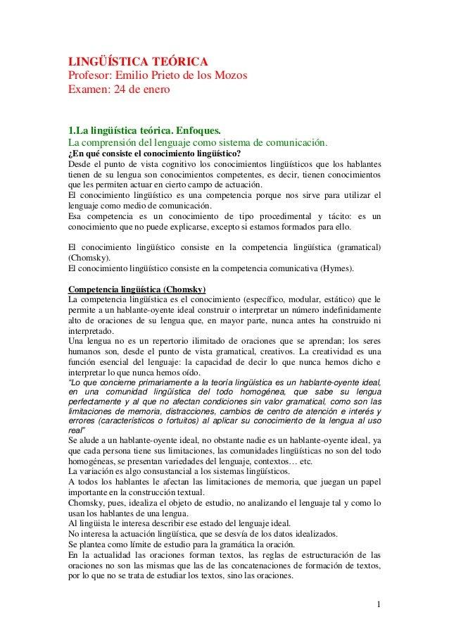 LINGÜÍSTICA TEÓRICAProfesor: Emilio Prieto de los MozosExamen: 24 de enero1.La lingüística teórica. Enfoques.La comprensió...
