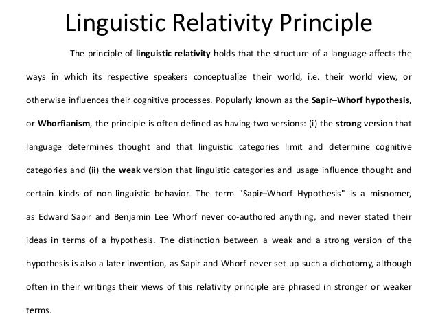 linguistic relativity hypothesis Is there any evidence to support the linguistic relativity hypothesis ask new question jan layton, minor in english, university of north carolina at charlotte answered mar 6, 2018 author has 36k answers and 22m answer views  what are linguistic devices and what are some examples.