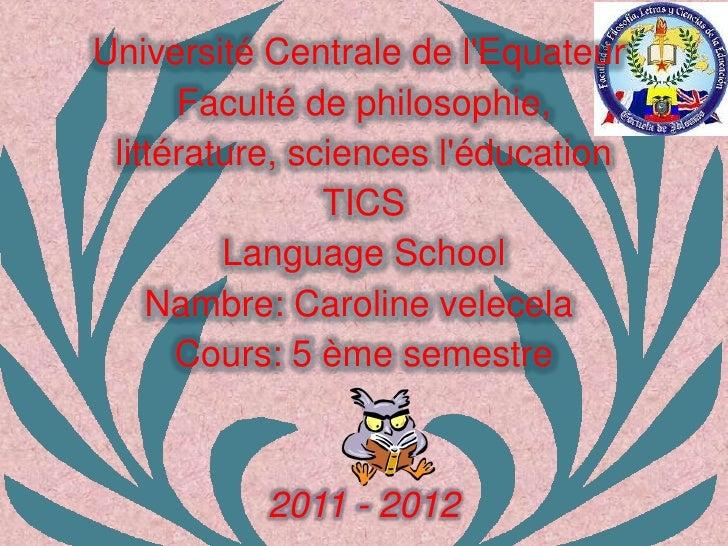 Université Centrale de lEquateur      Faculté de philosophie, littérature, sciences léducation                TICS        ...