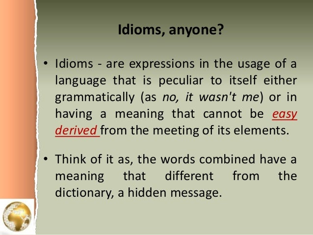 linguistics communication idioms and world languages idioms anyone