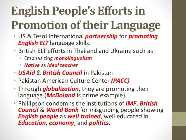 English People's Efforts in Promotion of their Language • US & Tesol International partnership for promoting English ELT l...