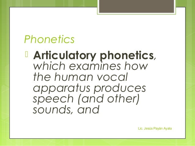 schwain linguistics specifically phonetics and phonology The two primary linguistic disciplines concerned with speech sounds - those sounds that are used by humans to communicate - are phonetics and phonology.
