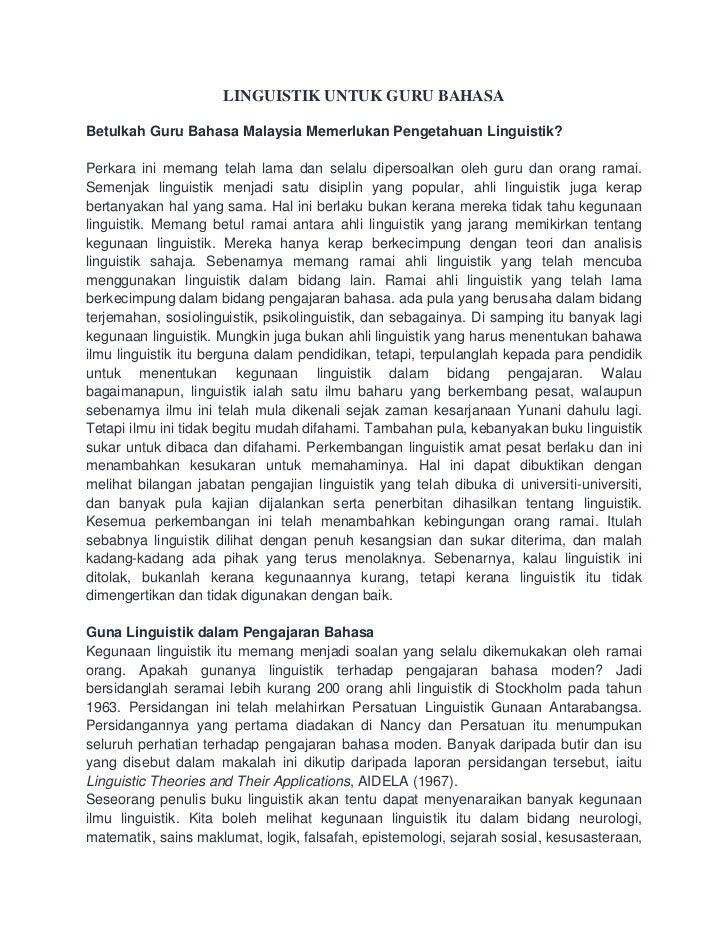 LINGUISTIK UNTUK GURU BAHASABetulkah Guru Bahasa Malaysia Memerlukan Pengetahuan Linguistik?Perkara ini memang telah lama ...