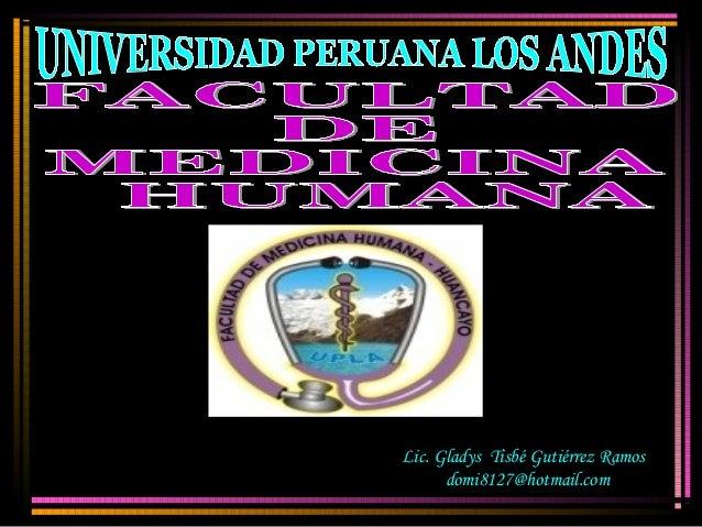 Lic. Gladys Tisbé Gutiérrez Ramos      domi8127@hotmail.com