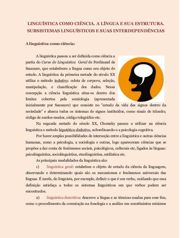 LINGUÍSTICA COMO CIÊNCIA. A LÍNGUA E SUA ESTRUTURA. SUBSISTEMAS LINGUÍSTICOS E SUAS INTERDEPENDÊNCIAS A linguística como c...
