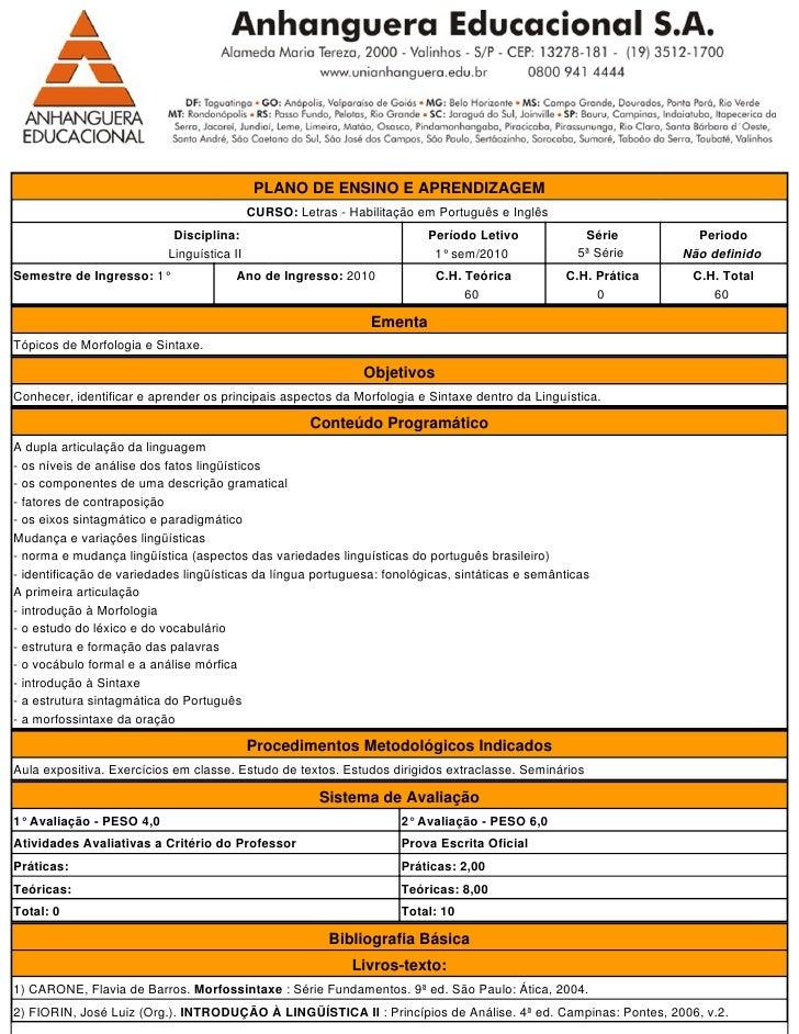 PLANO DE ENSINO E APRENDIZAGEM                                             CURSO: Letras - Habilitação em Português e Ingl...