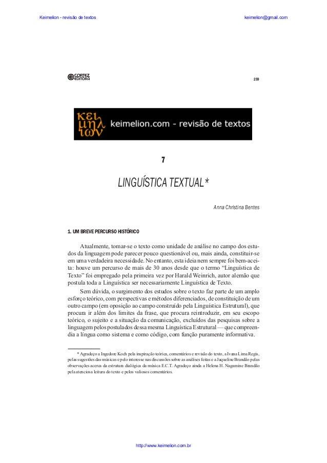 Keimelion - revisão de textos  keimelion@gmail.com  259  7  LINGUÍSTICA TEXTUAL* Anna Christina Bentes  1. UM BREVE PERCUR...