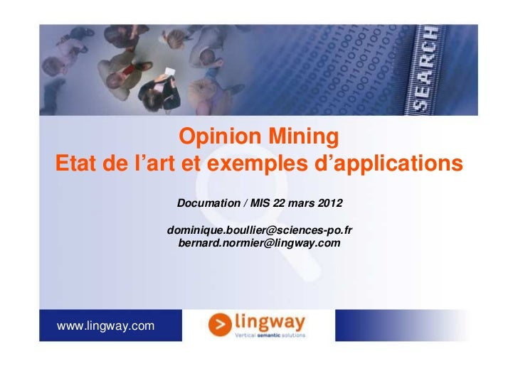 Opinion MiningEtat de l'art et exemples d'applications                   Documation / MIS 22 mars 2012                  do...