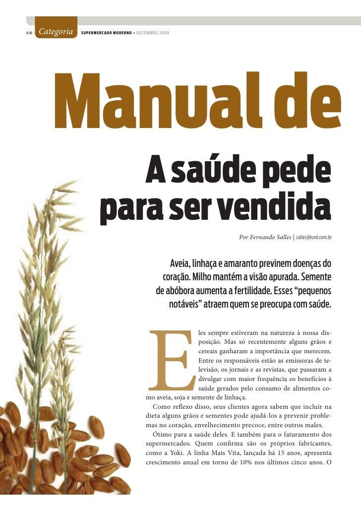 46   Categoria   SUPERMERCADO MODERNO • DEZEMBRO 2009             Manual de                            A saúde pede       ...