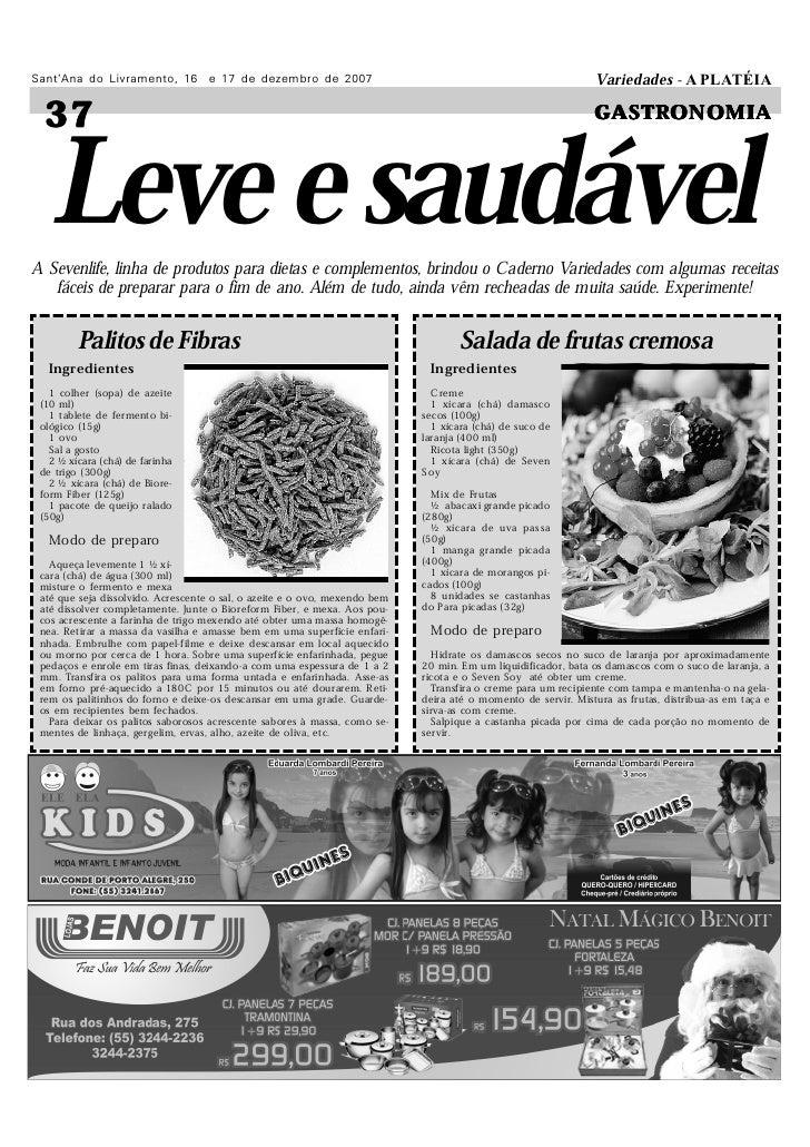 Leve e saudável Sant'Ana do Livramento, 16 e 17 de dezembro de 2007                                                       ...