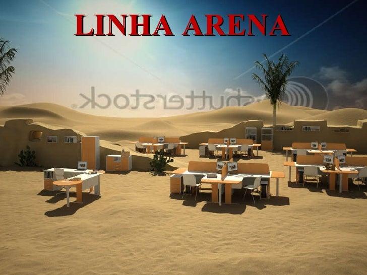 LINHA ARENA
