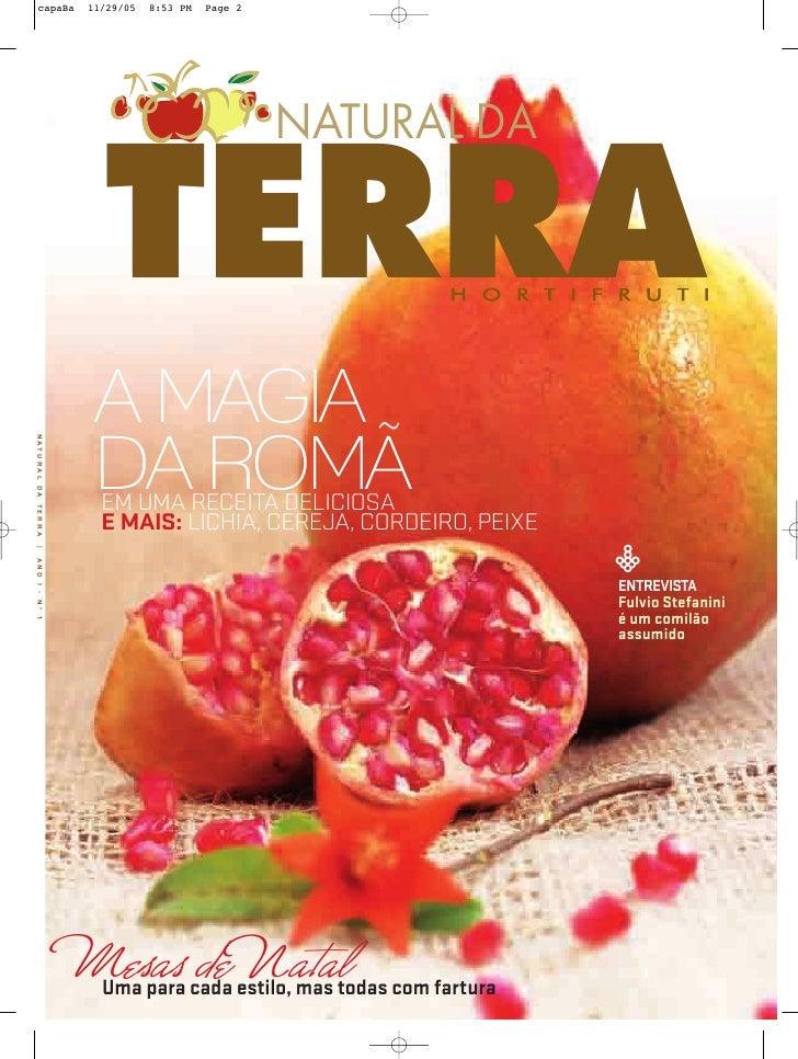 NATURAL DA     TERRA   A MAGIA   DA ROMÃ    EM UMA RECEITA DELICIOSA    E MAIS: LICHIA, CEREJA, CORDEIRO, PEIXE           ...