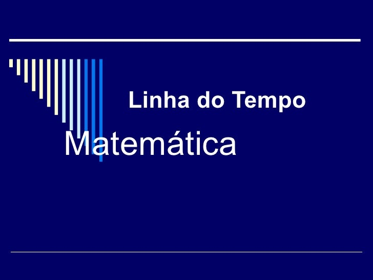 Linha do Tempo Matemática