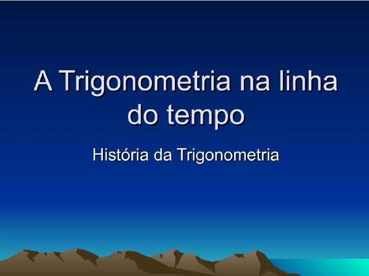 Linha do tempo trigonometria