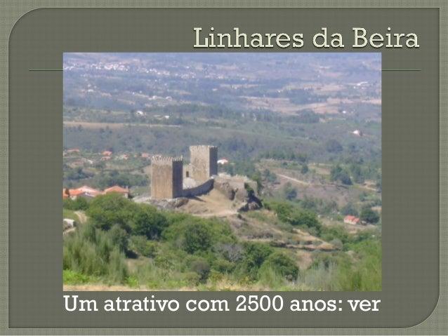 Um atrativo com 2500 anos: ver