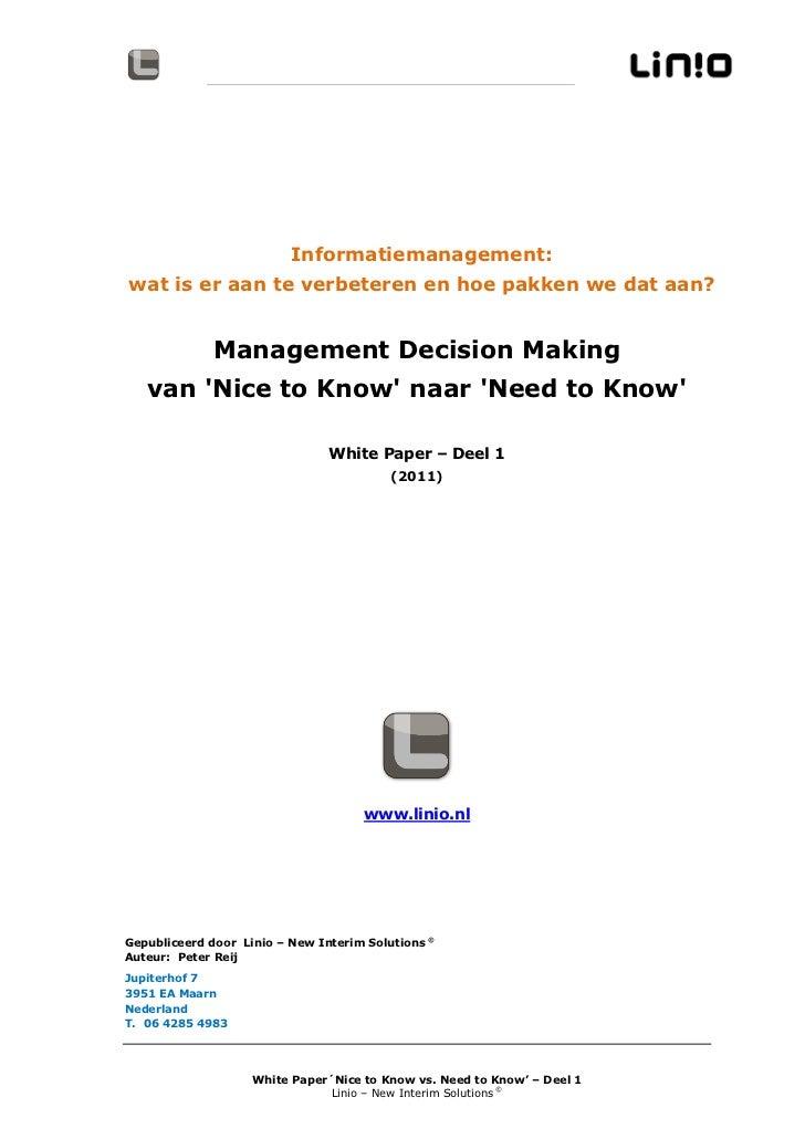 Informatiemanagement:wat is er aan te verbeteren en hoe pakken we dat aan?              Management Decision Making   van N...