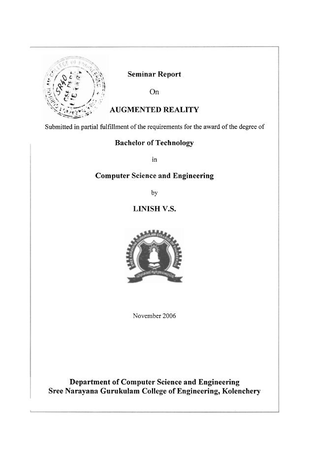 Seminar Report On AUGMENTED REALITY Submitted in partial fulfillment of the requirements for the award of the degree of  B...