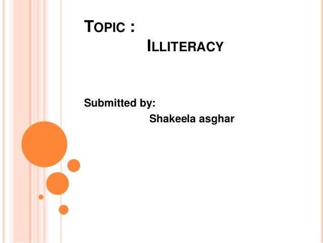 illiteracy and education in pakistan Slide 2
