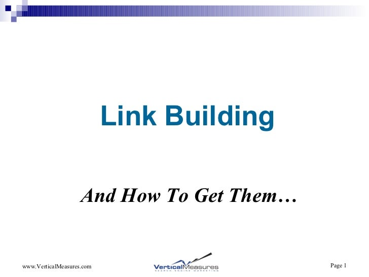 Link Building And How To Get Them…