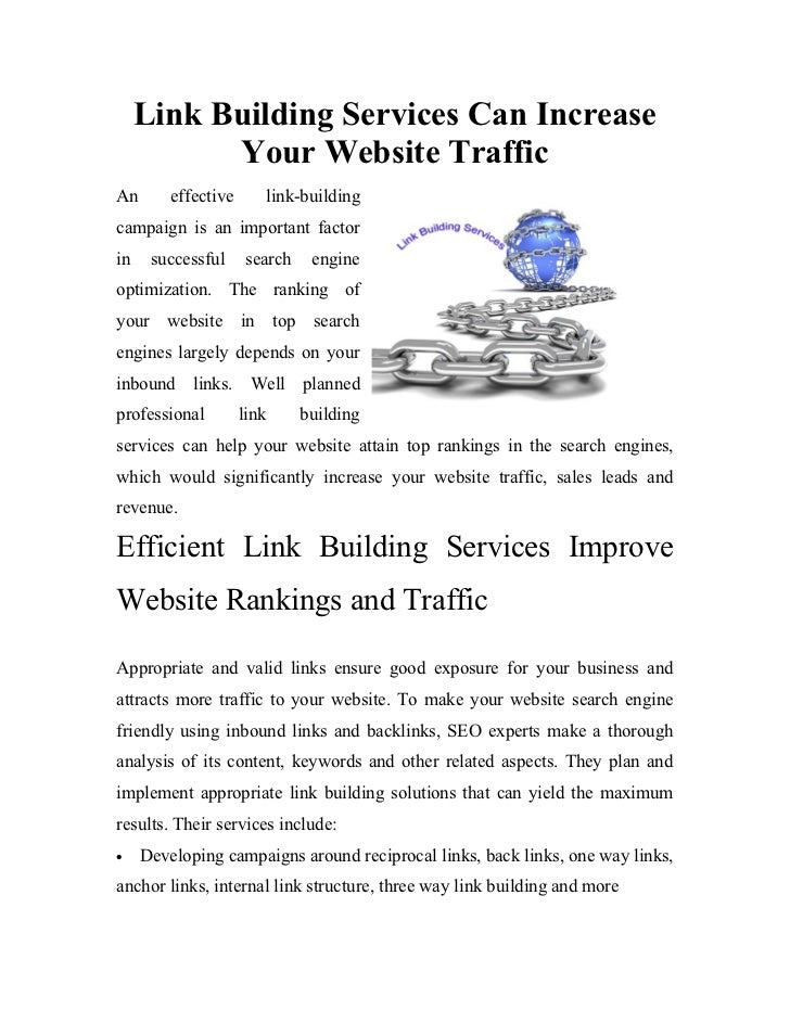 Link Building Services Can Increase           Your Website TrafficAn       effective      link-buildingcampaign is an impo...