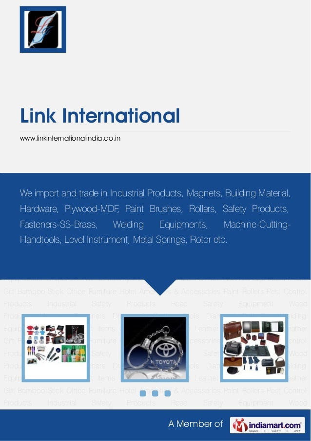 A Member ofLink Internationalwww.linkinternationalindia.co.inCorporate Gift Items Crystal Gifts Genuine Leather Goods Corp...